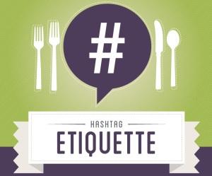 Hashtag Etiquette